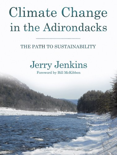 Climate Change in the Adirondacks The Path to Sustainability  2010 edition cover