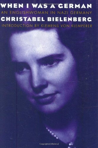 When I Was a German, 1934-1945 An Englishwoman in Nazi Germany N/A edition cover