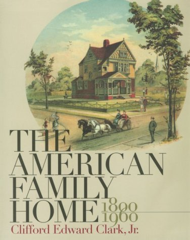 American Family Home, 1800-1960   1986 edition cover