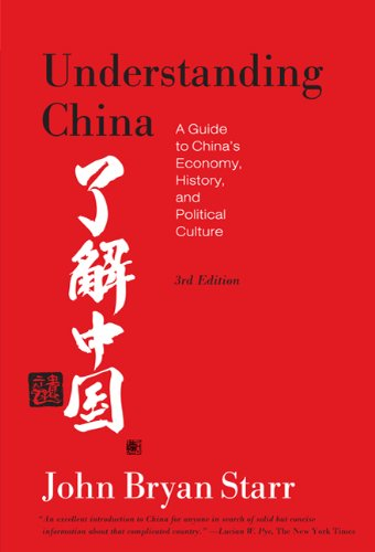 Understanding China A Guide to China's Economy, History, and Political Culture 3rd 2010 (Revised) edition cover