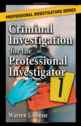 Criminal Investigation for the Professional Investigator   2006 edition cover