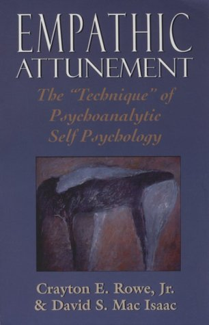 """Empathic Attunement The """"Technique"""" of Psychoanalytic Self Psychology N/A edition cover"""