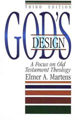 God's Design A Focus on Old Testament Theology 3rd 2015 edition cover