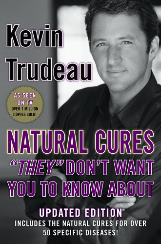 Natural Cures They Don't Want You to Know About  2nd 2004 (Revised) edition cover