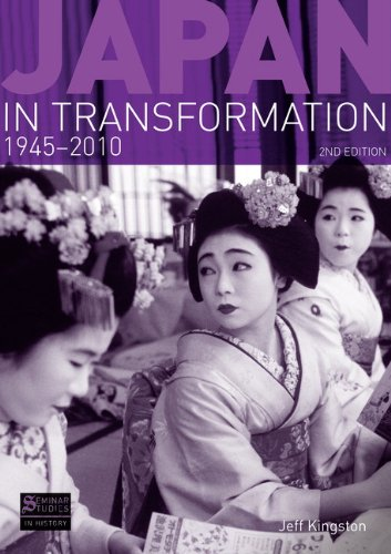 Japan in Transformation, 1945-2010  2nd 2010 (Revised) 9781408234518 Front Cover