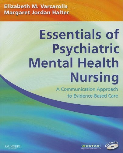 Essentials of Psychiatric Mental Health Nursing A Communication Approach to Evidence-Based Care  2009 edition cover