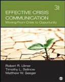 Effective Crisis Communication Moving from Crisis to Opportunity 3rd 2015 edition cover