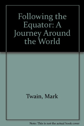 Following the Equator: A Journey Around the World  2012 edition cover