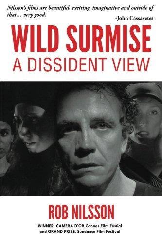 Wild Surmise A Dissident View  2013 9781491825518 Front Cover