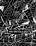 One Sketch a Day Every Day for a Year A Daily Sketch Journal N/A 9781493777518 Front Cover