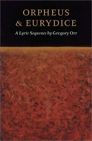 Orpheus and Eurydice A Lyric Sequence  2001 edition cover