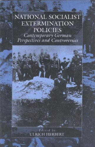 National Socialist Extermination Policies Contemporary German Perspectives and Controversies  2000 edition cover