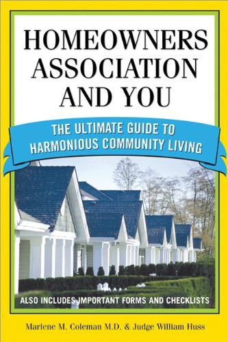 Homeowners Association and You The Ultimate Guide to Harmonious Community Living 2nd 2006 edition cover