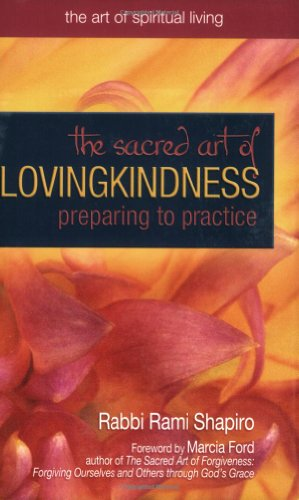 Sacred Art of Lovingkindness Preparing to Practice  2006 edition cover