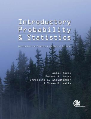 Introductory Probability and Statistics Applications for Forestry and Natural Sciences  2012 edition cover