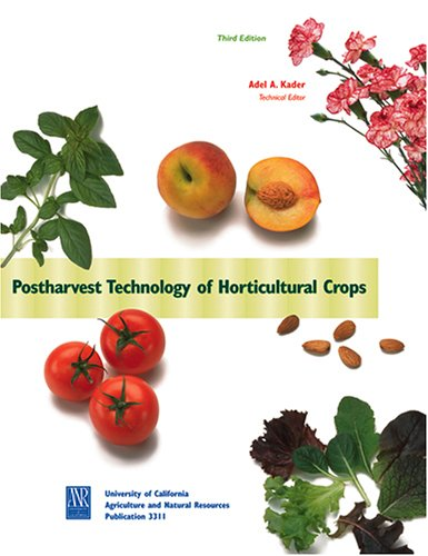 Postharvest Technology of Horticultural Crops  3rd 2002 edition cover