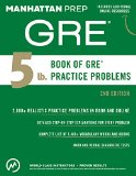 5 Lb. Book of GRE� Practice Problems  2nd (Revised) 9781941234518 Front Cover