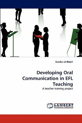 Developing Oral Communication in Efl Teaching N/A 9783838369518 Front Cover