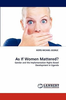 As If Women Mattered? N/A 9783838398518 Front Cover