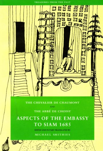 Aspects of the Embassy to Siam 1685 The Chevalier de Chaumont and the Abbe de Choisy N/A edition cover
