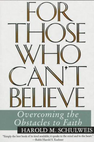 To Those Who Can't Believe Overcoming the Obstacles to Faith N/A edition cover