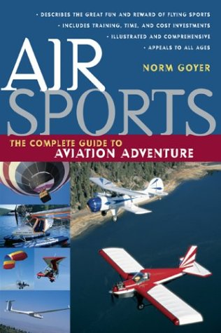 Air Sports The Complete Guide to Aviation Action and Adventure  2004 edition cover
