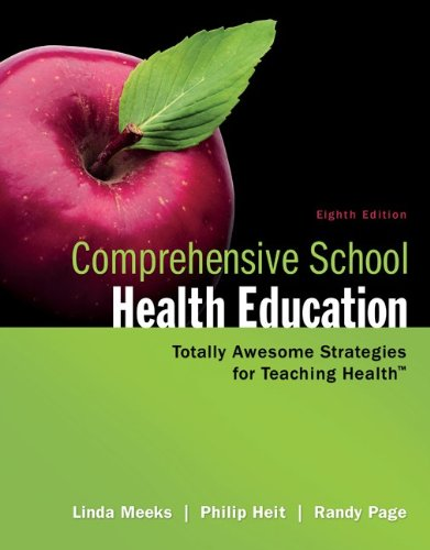 Comprehensive School Health Education Totally Awesome Strategies for Teaching Health 8th 2013 9780078028519 Front Cover
