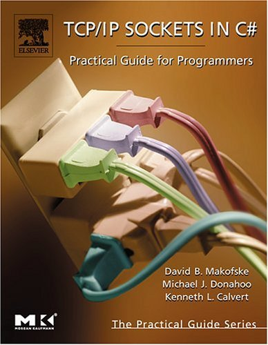 TCP/IP Sockets in C# Practical Guide for Programmers  2004 edition cover