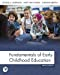 Fundamentals of Early Childhood Education:   2019 9780135240519 Front Cover