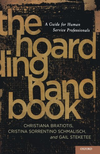 Hoarding Handbook A Guide for Human Service Professionals  2011 9780195385519 Front Cover