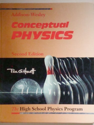 Conceptual Physics: The High School Physics Program 2nd 1992 edition cover
