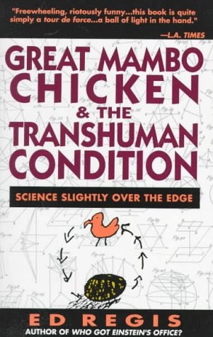 Great Mambo Chicken and the Transhuman Condition Science Slightly over the Edge  1990 edition cover