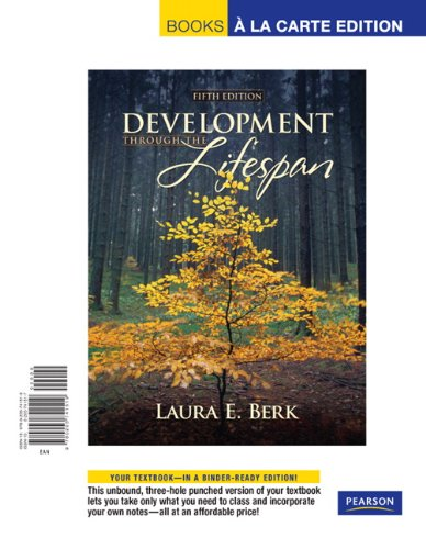Development Through the Lifespan, Books a la Carte Edition  5th 2010 edition cover