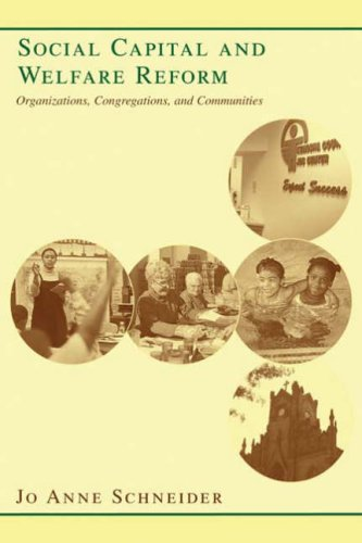 Social Capital and Welfare Reform Organizations, Congregations, and Communities  2006 9780231126519 Front Cover