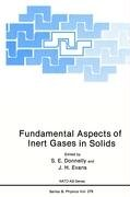 Fundamental Aspects of Inert Gases in Solids   1991 9780306440519 Front Cover