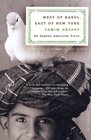 West of Kabul, East of New York An Afghan American Story  2003 (Revised) edition cover