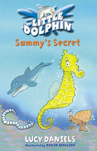 Sammy's Secret (Little Dolphin #3) N/A edition cover