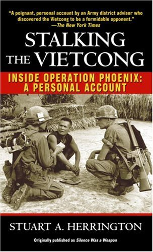 Stalking the Vietcong Inside Operation Phoenix - A Personal Account N/A edition cover