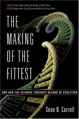 Making of the Fittest DNA and the Ultimate Forensic Record of Evolution N/A edition cover