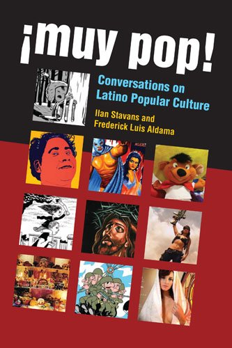 �Muy Pop! Conversations on Latino Popular Culture  2013 9780472035519 Front Cover