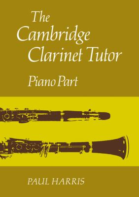 Cambridge Clarinet Tutor Piano Part N/A 9780521283519 Front Cover