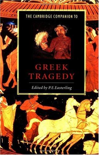 Cambridge Companion to Greek Tragedy   1997 edition cover