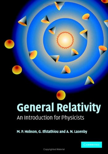 General Relativity An Introduction for Physicists  2005 edition cover
