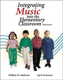 Integrating Music Into the Elementary Classroom  5th 2001 9780534517519 Front Cover