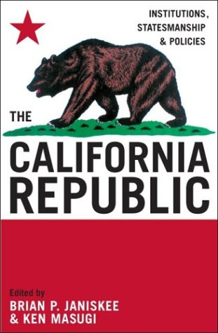 California Republic Institutions, Statesmanship, and Policies  2004 edition cover
