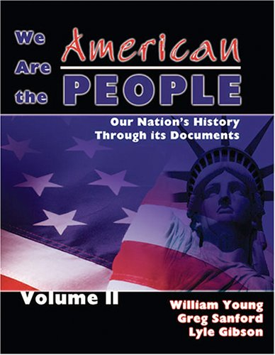 We Are the American People Our Nation's History Through Its Documents Revised  9780757523519 Front Cover