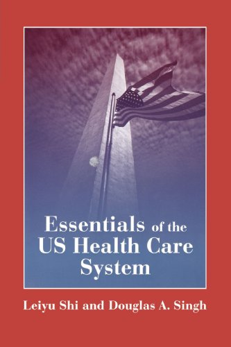 Essentials of the U. S. Health Care System  2005 edition cover