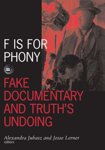 F Is for Phony Fake Documentary and Truth's Undoing  2006 9780816642519 Front Cover