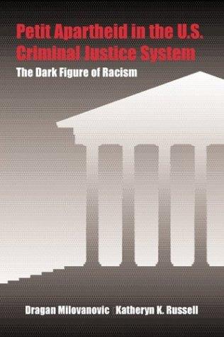 Petit Apartheid in Criminal Justice  2001 edition cover