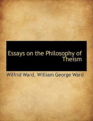 Essays on the Philosophy of Theism N/A 9781113609519 Front Cover